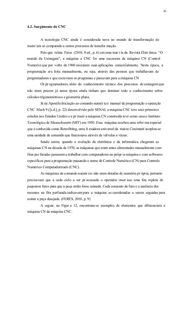 42 Figura 12 - Painel de Interfac e, CNC e Motores de acionamento Fonte: http://housepress.com.br/mundoUsinagem/secao.asp?...