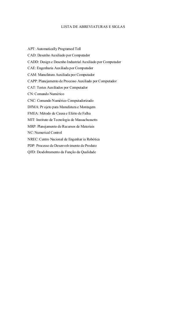 LISTA DE TABELAS Tabela 1 – Tipos de máquinas e quantidades disponíveis na Empresa A ............................... 50 Ta...