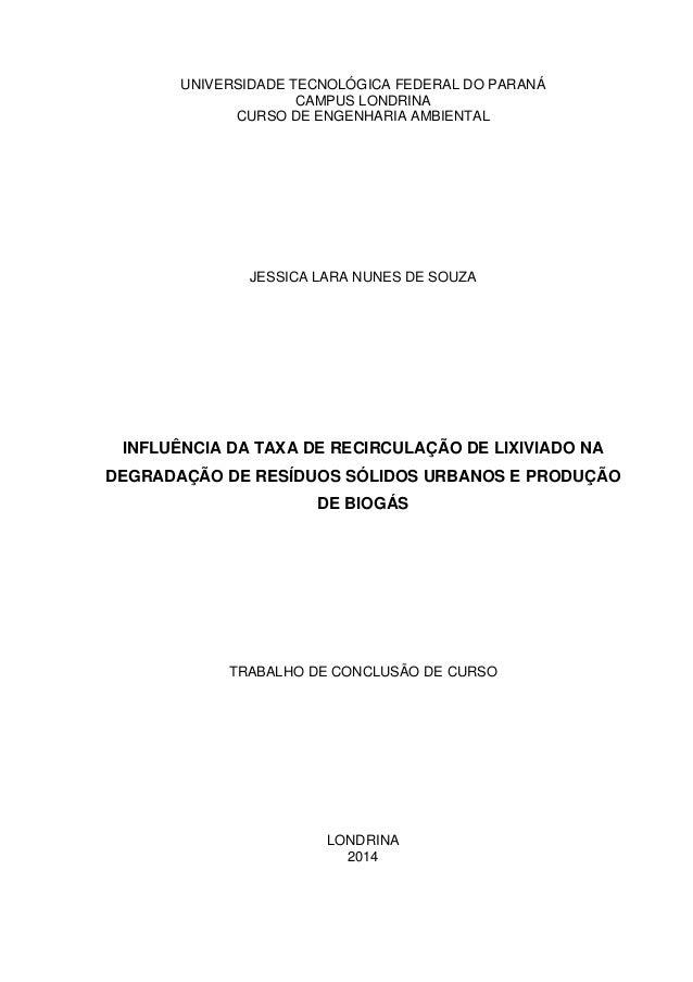 0 UNIVERSIDADE TECNOLÓGICA FEDERAL DO PARANÁ CAMPUS LONDRINA CURSO DE ENGENHARIA AMBIENTAL JESSICA LARA NUNES DE SOUZA INF...