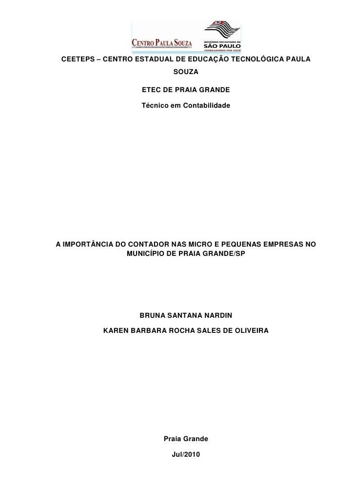 CEETEPS – CENTRO ESTADUAL DE EDUCAÇÃO TECNOLÓGICA PAULA                          SOUZA                  ETEC DE PRAIA GRAN...