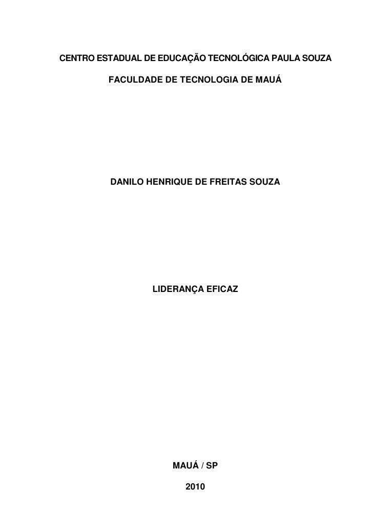 1CENTRO ESTADUAL DE EDUCAÇÃO TECNOLÓGICA PAULA SOUZA         FACULDADE DE TECNOLOGIA DE MAUÁ         DANILO HENRIQUE DE FR...