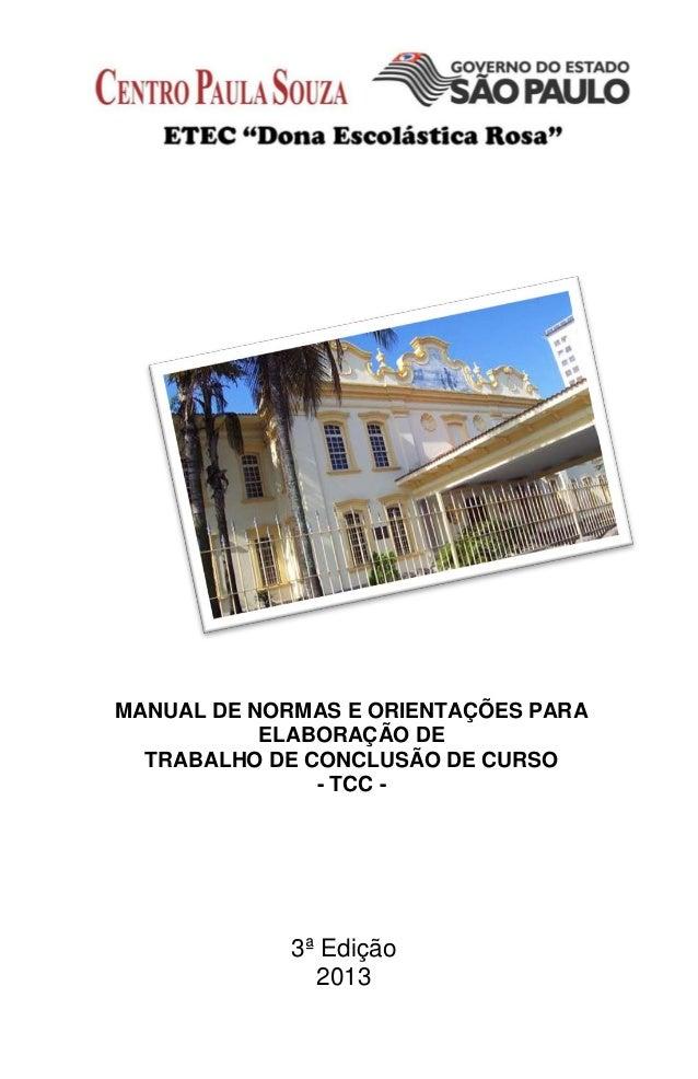 MANUAL DE NORMAS E ORIENTAÇÕES PARA           ELABORAÇÃO DE  TRABALHO DE CONCLUSÃO DE CURSO               - TCC -         ...