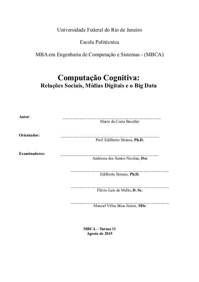 Universidade Federal do Rio de Janeiro Escola Politécnica MBA em Engenharia de Computação e Sistemas - (MBCA) Computação C...