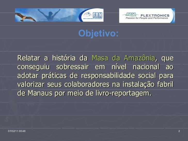 Responsabilidade Social na Masa da Amazônia Slide 2