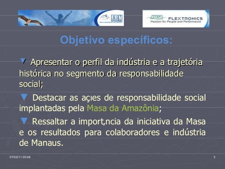 Responsabilidade Social na Masa da Amazônia Slide 3