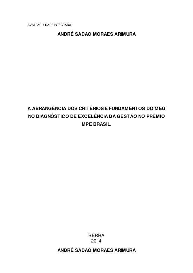 AVMFACULDADEINTEGRADA ANDRÉ SADAO MORAES ARIMURA A ABRANGÊNCIA DOS CRITÉRIOS E FUNDAMENTOS DO MEG NO DIAGNÓSTICO DE EXCELÊ...