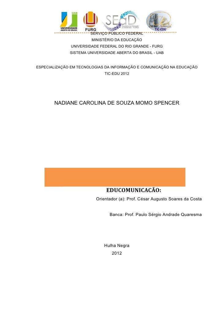 SERVIÇO PÚBLICO FEDERAL                       MINISTÉRIO DA EDUCAÇÃO              UNIVERSIDADE FEDERAL DO RIO GRANDE - FUR...