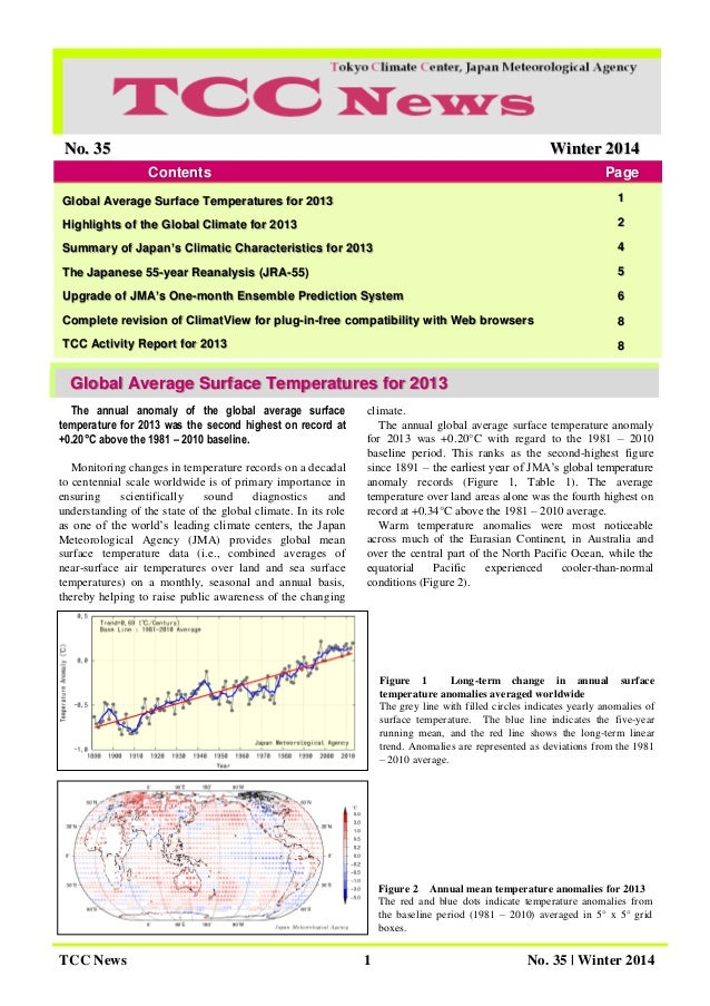 TCC News 1 No. 35 | Winter 2014 Figure 2 Annual mean temperature anomalies for 2013 The red and blue dots indicate tempera...