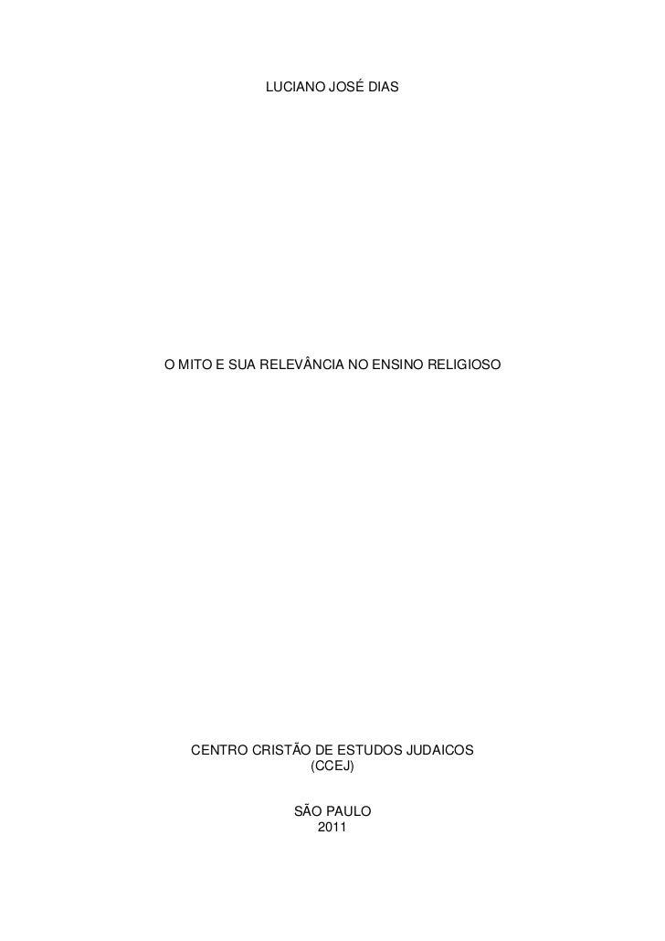 LUCIANO JOSÉ DIASO MITO E SUA RELEVÂNCIA NO ENSINO RELIGIOSO   CENTRO CRISTÃO DE ESTUDOS JUDAICOS                 (CCEJ)  ...