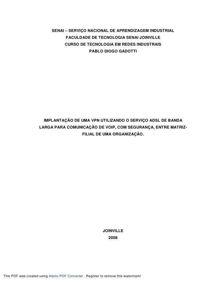SENAI – SERVIÇO NACIONAL DE APRENDIZAGEM INDUSTRIAL                                       FACULDADE DE TECNOLOGIA SENAI JO...