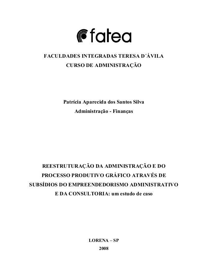 FACULDADES INTEGRADAS TERESA D´ÁVILA CURSO DE ADMINISTRAÇÃO  Patrícia Aparecida dos Santos Silva Administração - Finanças ...
