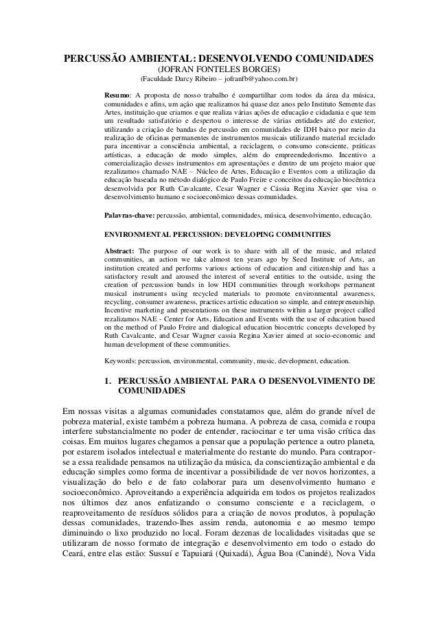 PERCUSSÃO AMBIENTAL: DESENVOLVENDO COMUNIDADES(JOFRAN FONTELES BORGES)(Faculdade Darcy Ribeiro – jofranfb@yahoo.com.br)Res...