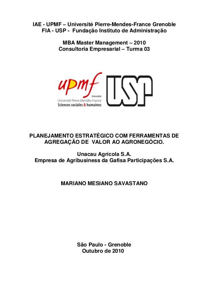 IAE - UPMF – Université Pierre-Mendes-France Grenoble FIA - USP - Fundação Instituto de Administração MBA Master Managemen...