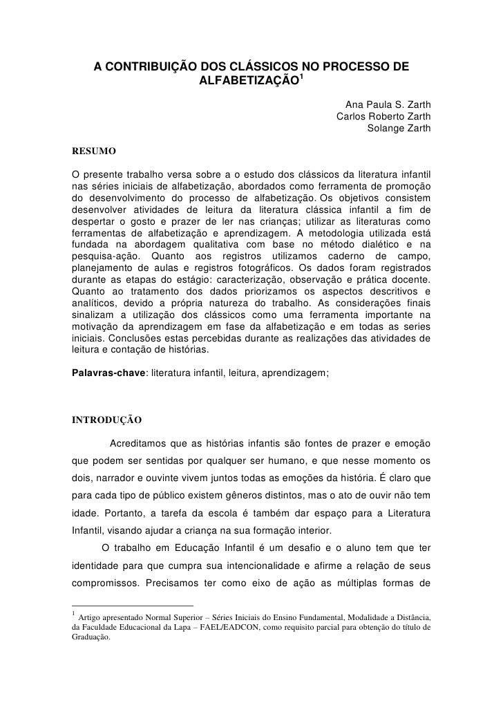 A CONTRIBUIÇÃO DOS CLÁSSICOS NO PROCESSO DE                     ALFABETIZAÇÃO1                                            ...