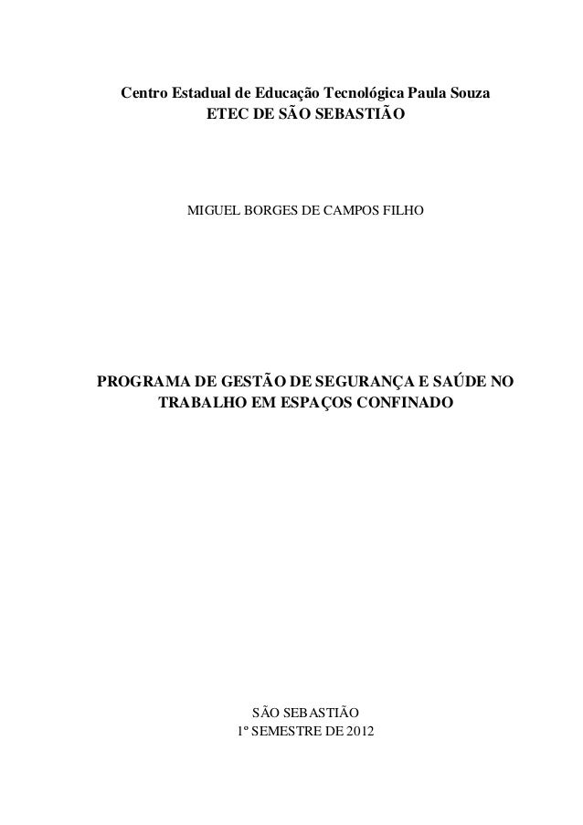 Centro Estadual de Educação Tecnológica Paula Souza ETEC DE SÃO SEBASTIÃO  MIGUEL BORGES DE CAMPOS FILHO  PROGRAMA DE GEST...