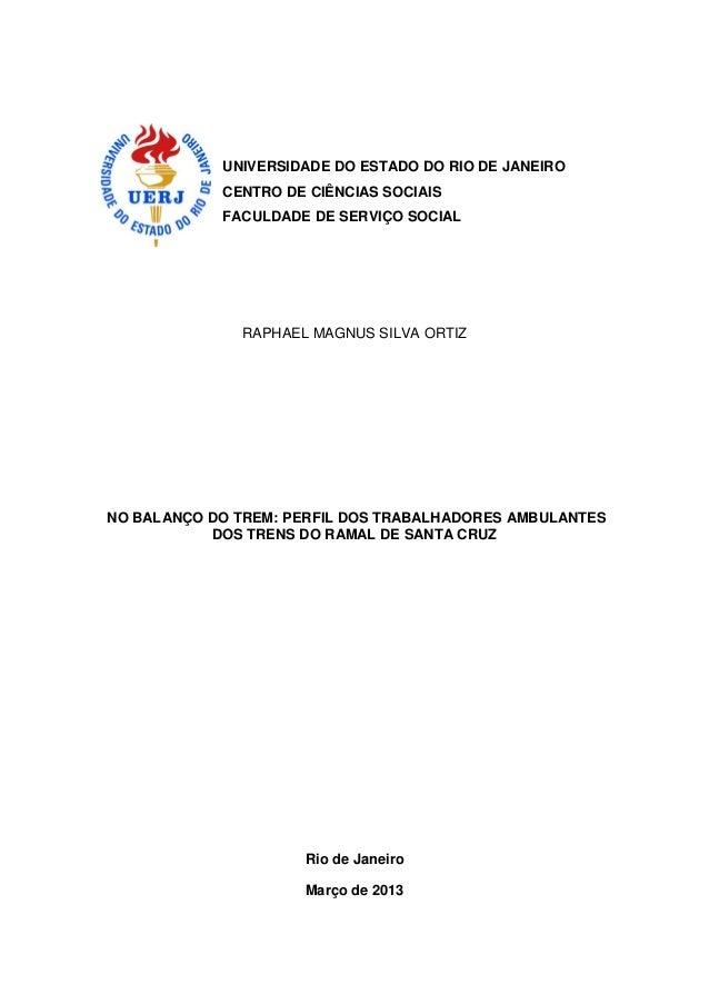 UNIVERSIDADE DO ESTADO DO RIO DE JANEIRO  CENTRO DE CIÊNCIAS SOCIAIS  FACULDADE DE SERVIÇO SOCIAL  RAPHAEL MAGNUS SILVA OR...