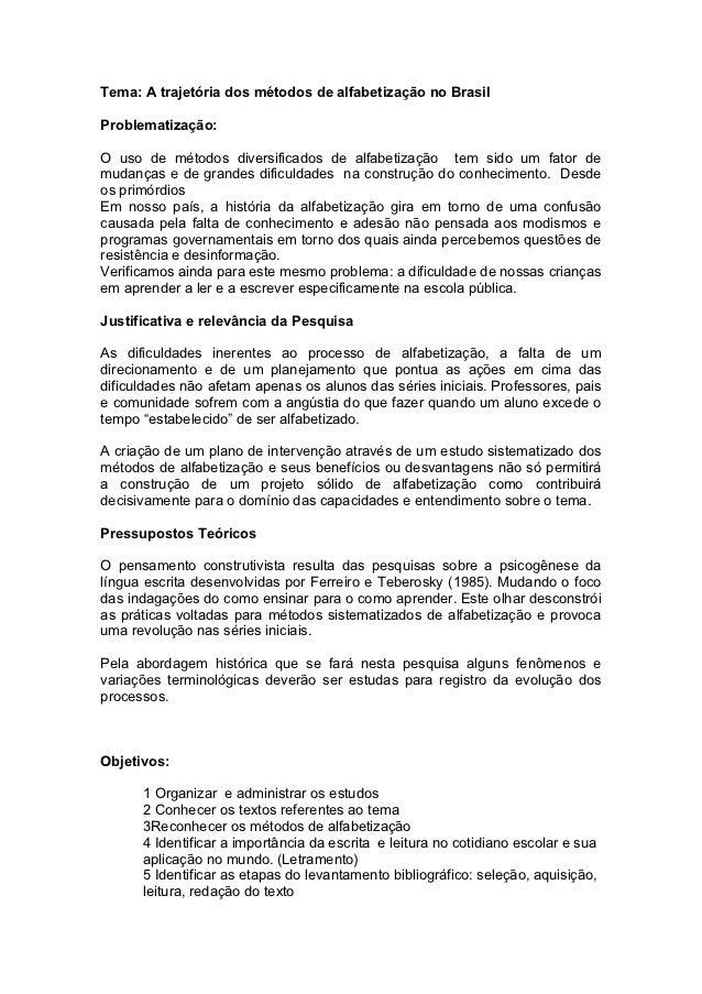 Tema: A trajetória dos métodos de alfabetização no BrasilProblematização:O uso de métodos diversificados de alfabetização ...