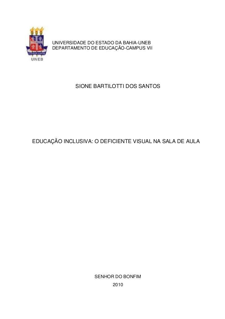 1      UNIVERSIDADE DO ESTADO DA BAHIA-UNEB      DEPARTAMENTO DE EDUCAÇÃO-CAMPUS VII              SIONE BARTILOTTI DOS SAN...
