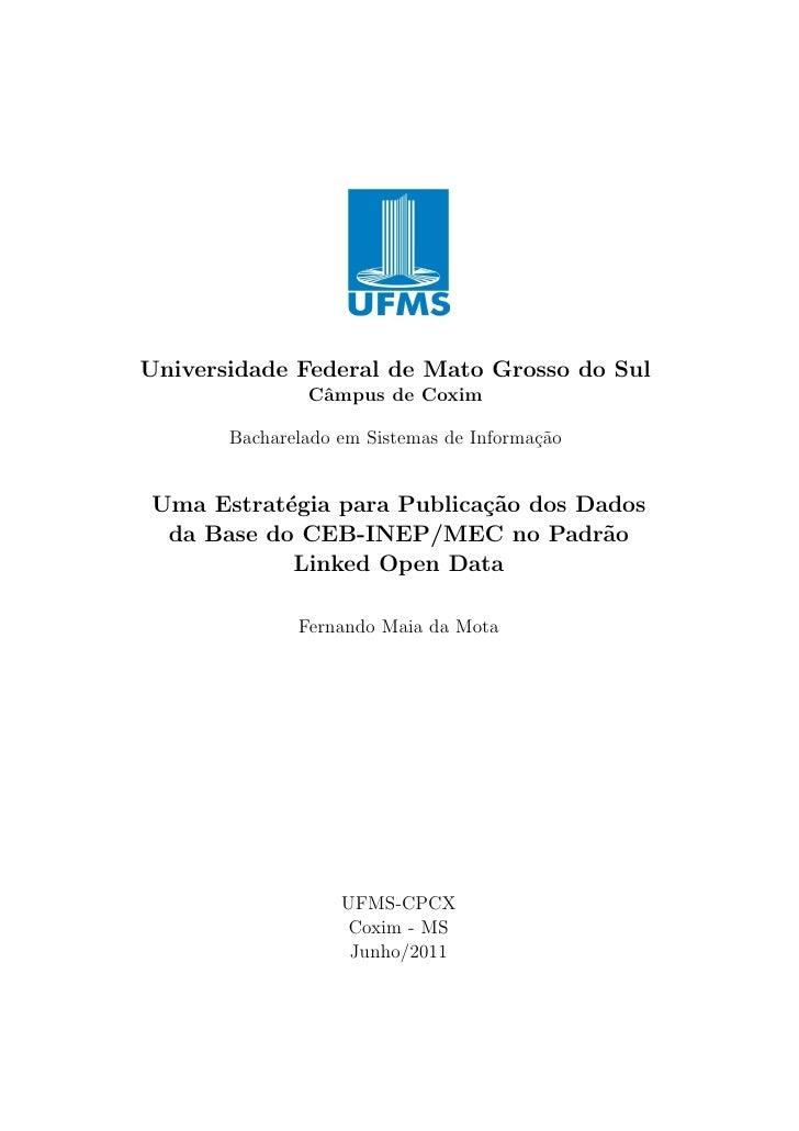 Universidade Federal de Mato Grosso do Sul               Cˆmpus de Coxim                a       Bacharelado em Sistemas de...