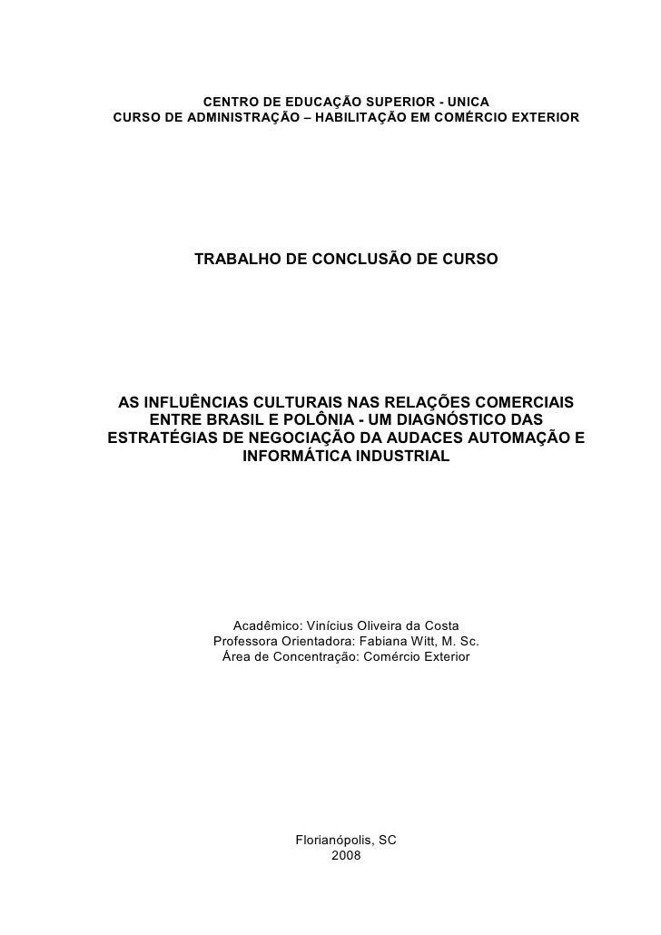 CENTRO DE EDUCAÇÃO SUPERIOR - UNICA CURSO DE ADMINISTRAÇÃO – HABILITAÇÃO EM COMÉRCIO EXTERIOR              TRABALHO DE CON...