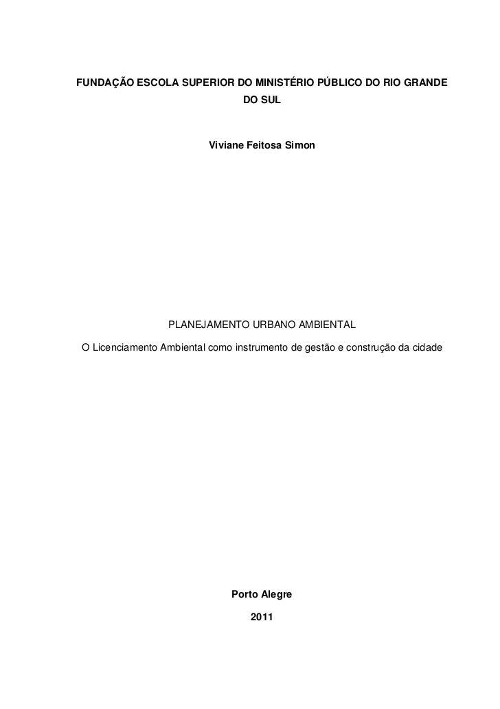FUNDAÇÃO ESCOLA SUPERIOR DO MINISTÉRIO PÚBLICO DO RIO GRANDE                                 DO SUL                       ...