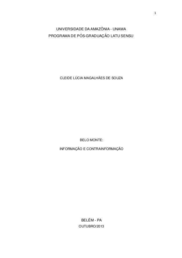 1  UNIVERSIDADE DA AMAZÔNIA - UNAMA PROGRAMA DE PÓS-GRADUAÇÃO LATU SENSU  CLEIDE LÚCIA MAGALHÃES DE SOUZA  BELO MONTE: INF...