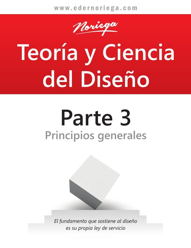 Teoria y Ciencia del diseño / Libro 3 completo / Principios generales del diseño