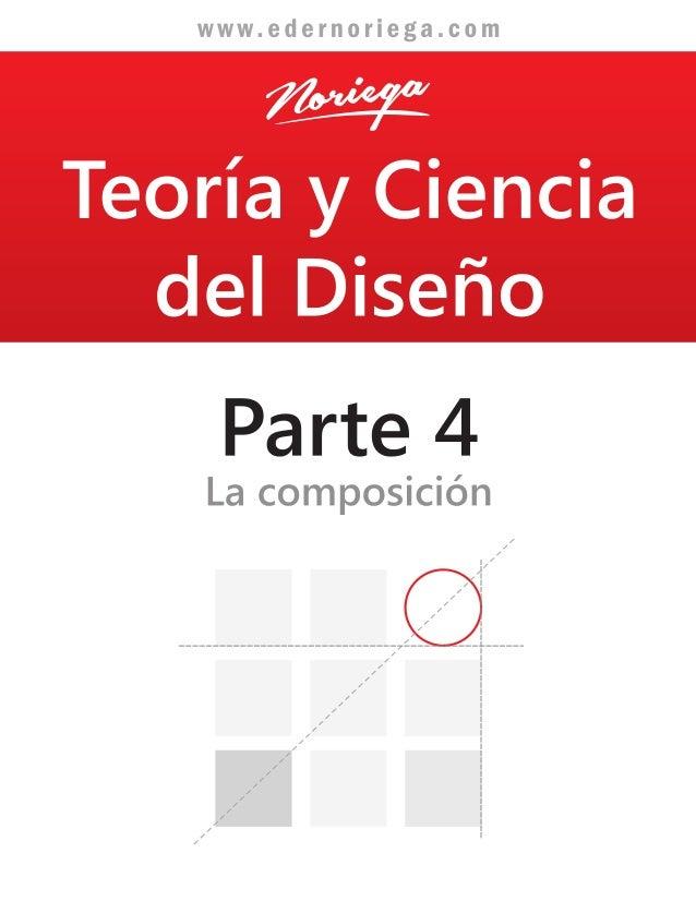 Teoria y Ciencia del Diseño / Libro 4 completo: La composición.