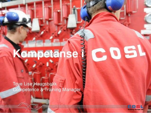 Kompetanse i Tove Lise Haugsbakk Competence & Training Manager
