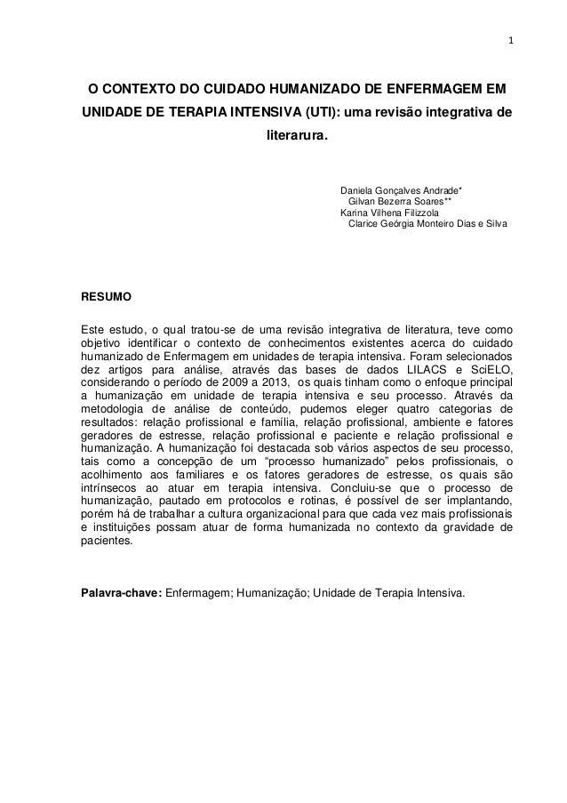 1  O CONTEXTO DO CUIDADO HUMANIZADO DE ENFERMAGEM EM UNIDADE DE TERAPIA INTENSIVA (UTI): uma revisão integrativa de litera...