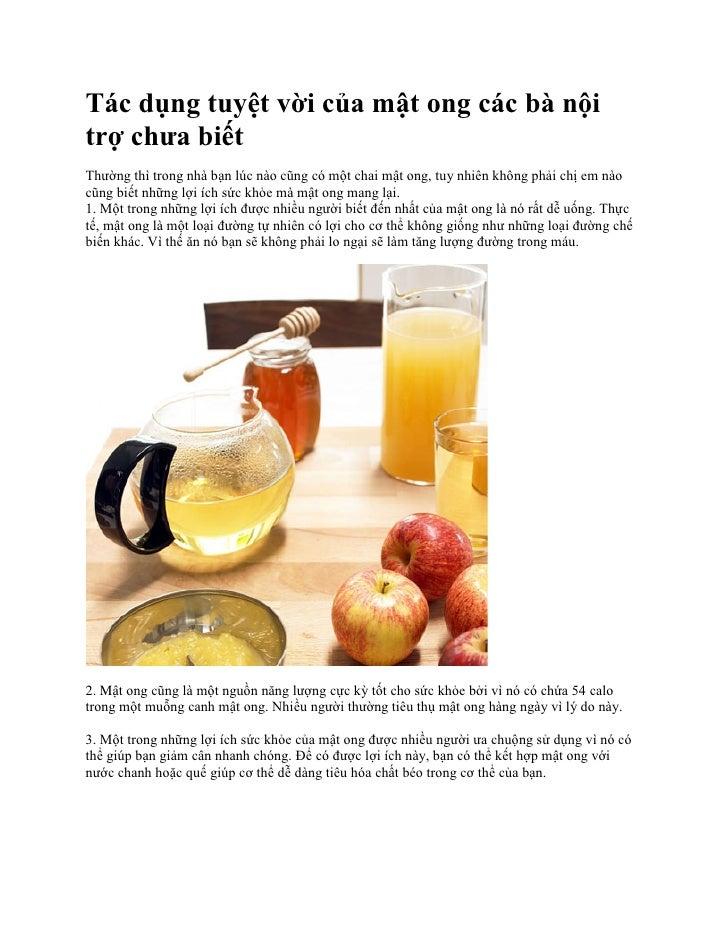 Tác dụng tuyệt vời của mật ong các bà nộitrợ chưa biếtThường thì trong nhà bạn lúc nào cũng có một chai mật ong, tuy nhiên...