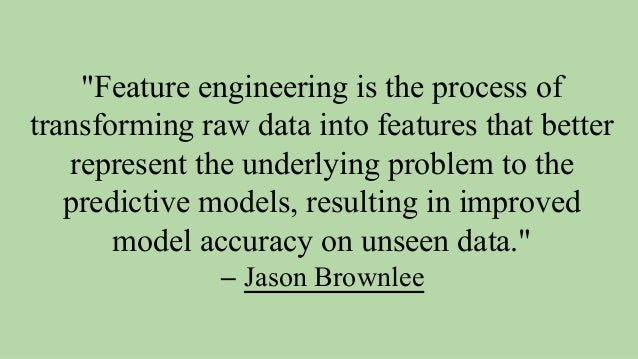 """""""Coming up with features is difficult, time-consuming, requires expert knowledge. 'Applied machine learning' is basically ..."""