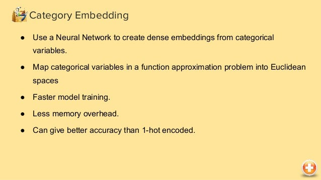Category Embedding Category Embedding using TensorFlow import tensorflow as tf def get_embedding_size(unique_val_count): r...