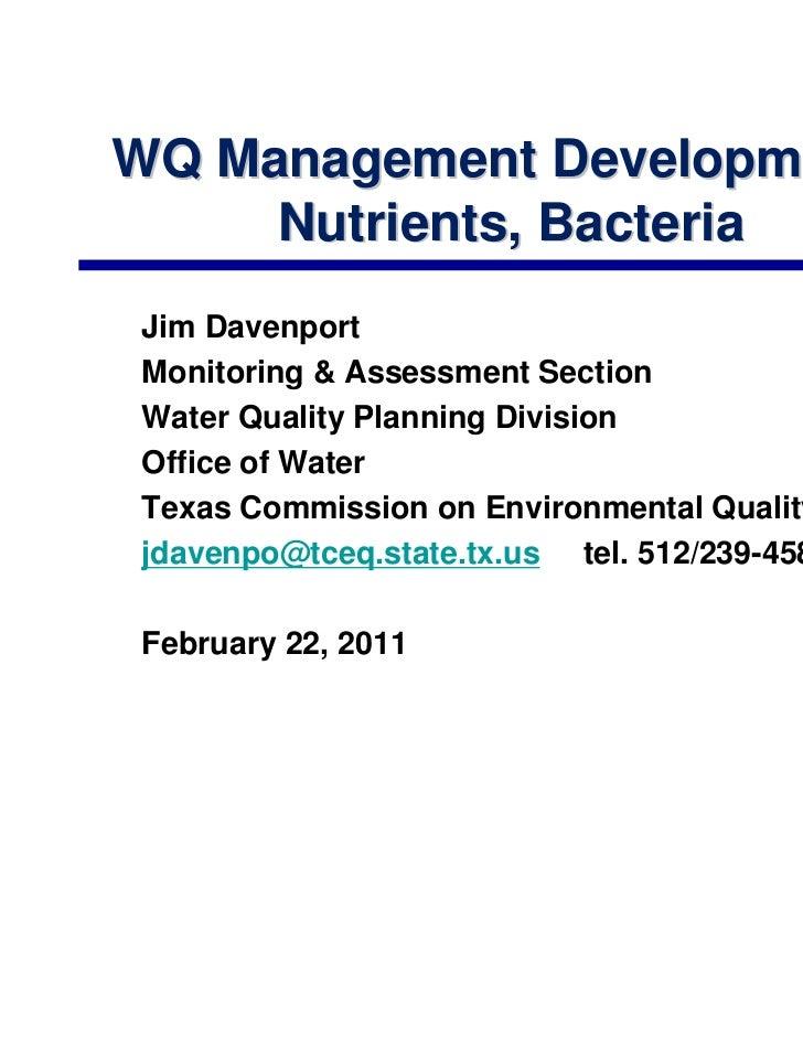WQ Management Developments     Nutrients, BacteriaJim DavenportMonitoring & Assessment SectionWater Quality Planning Divis...