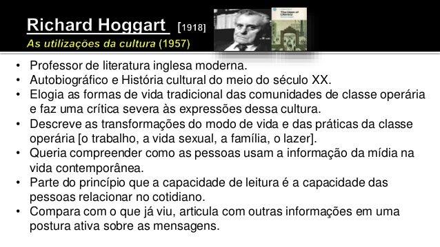 • Professor de literatura inglesa moderna. • Autobiográfico e História cultural do meio do século XX. • Elogia as formas d...