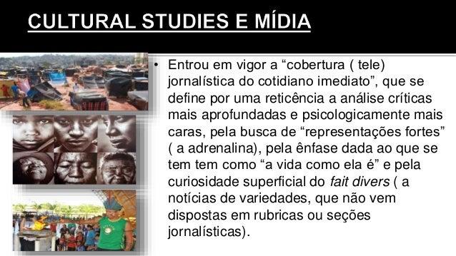 """• Entrou em vigor a """"cobertura ( tele) jornalística do cotidiano imediato"""", que se define por uma reticência a análise crí..."""
