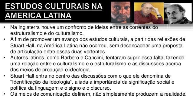• Na Inglaterra houve um confronto de ideias entre as correntes do estruturalismo e do culturalismo. • A fim de promover u...