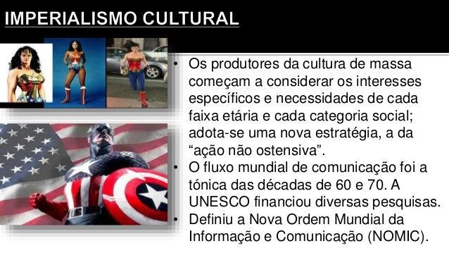 • Os produtores da cultura de massa começam a considerar os interesses específicos e necessidades de cada faixa etária e c...