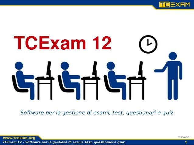 TCExam 12          Software per la gestione di esami, test, questionari e quiz                                            ...