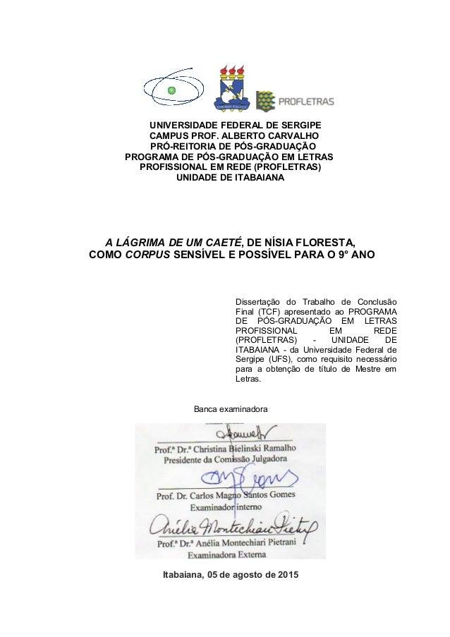 UNIVERSIDADE FEDERAL DE SERGIPE CAMPUS PROF. ALBERTO CARVALHO PRÓ-REITORIA DE PÓS-GRADUAÇÃO PROGRAMA DE PÓS-GRADUAÇÃO EM L...