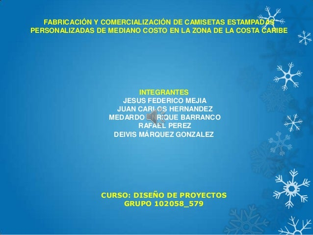 FABRICACIÓN Y COMERCIALIZACIÓN DE CAMISETAS ESTAMPADAS PERSONALIZADAS DE MEDIANO COSTO EN LA ZONA DE LA COSTA CARIBE  INTE...