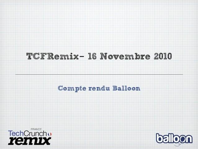 TCFRemix- 16 Novembre 2010 Compte rendu Balloon