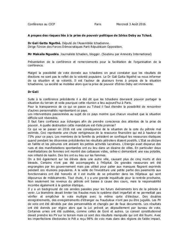 Conférence au CICP Paris Mercredi 3 Août 2016 A propos des risques liés à la prise de pouvoir politique de Idriss Deby au ...