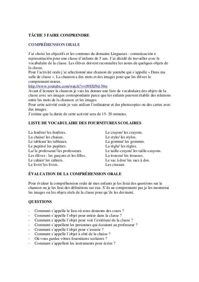 TÂCHE 3 FAIRE COMPRENDRE COMPRÉHENSION ORALE J´ai choisi les objectifs et les contenus du domaine Linguaxes : comunicación...