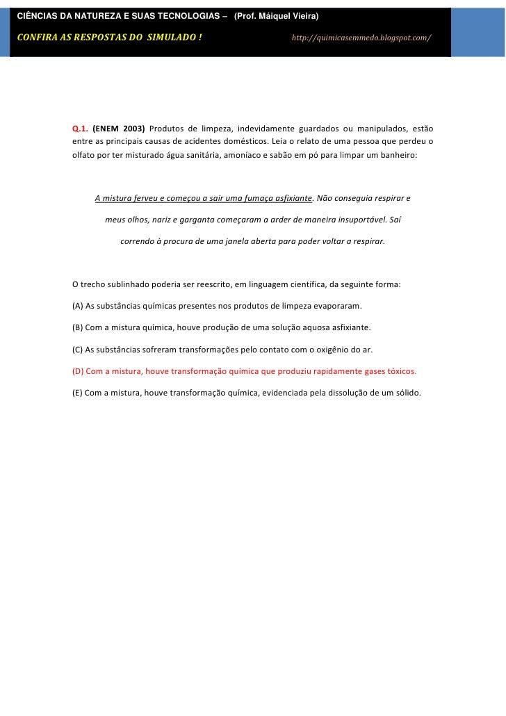 CIÊNCIAS DA NATUREZA E SUAS TECNOLOGIAS – (Prof. Máiquel Vieira)CONFIRA AS [Digite texto] DO SIMULADO !            RESPOST...