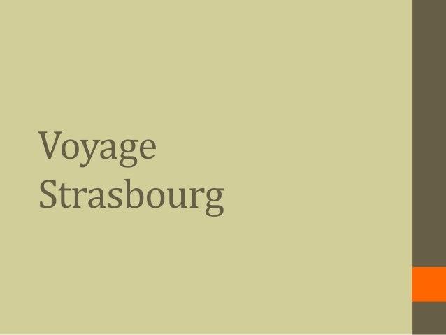 Voyage Strasbourg