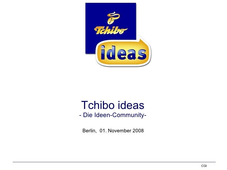 Tchibo ideas - Die Ideen-Community- Berlin,  01. November 2008