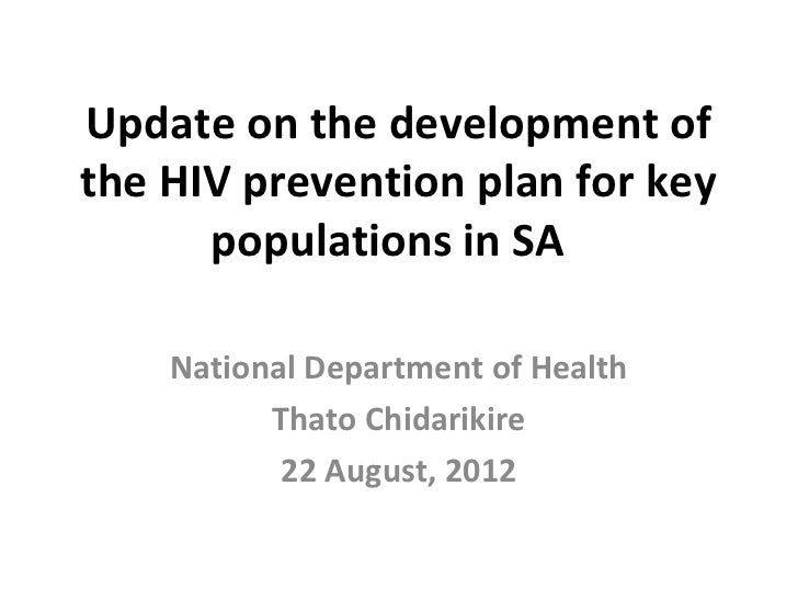 Update on the development ofthe HIV prevention plan for key      populations in SA    National Department of Health       ...