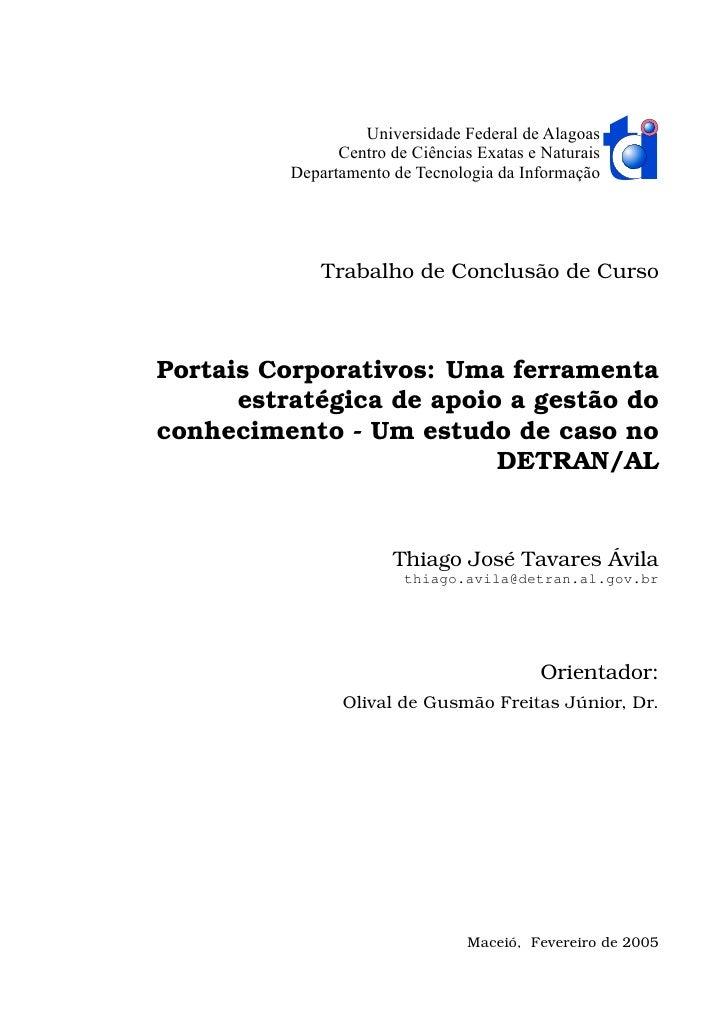 Universidade Federal de Alagoas                 Centro de Ciências Exatas e Naturais           Departamento de Tecnologia ...