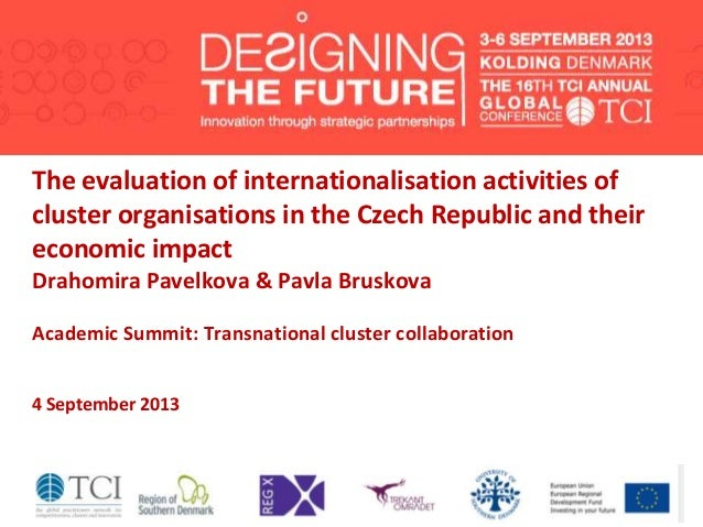The evaluation of internationalisation activities of cluster organisations in the Czech Republic and their economic impact...